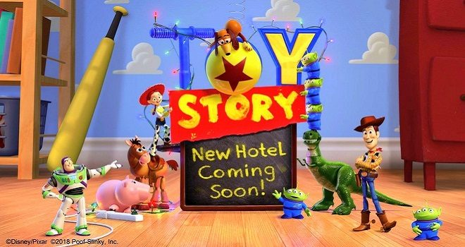 「トイ・ストーリー」テーマホテル 2021年にTDRに完成